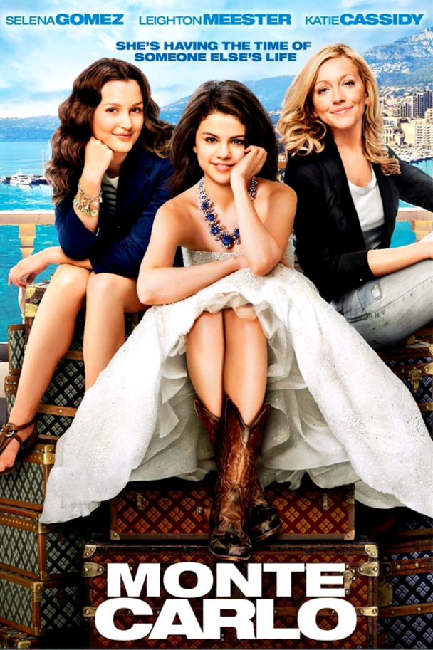 movie poster for Monte Carlo with Leighton Meester, Selena Gomez and Katie Cassidy