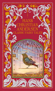 Book-cover-image-of-Hans-Christian-Andersen-Classic-Fairy-Tales-shows-a-decorative-cover-with-a-bird-in-a-cage-