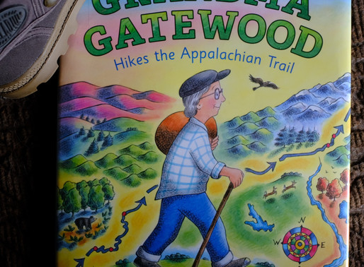 Grandma Gatewood Hikes the    Appalachian Trail! Picture Book Feature + Fun Ideas & Activities!