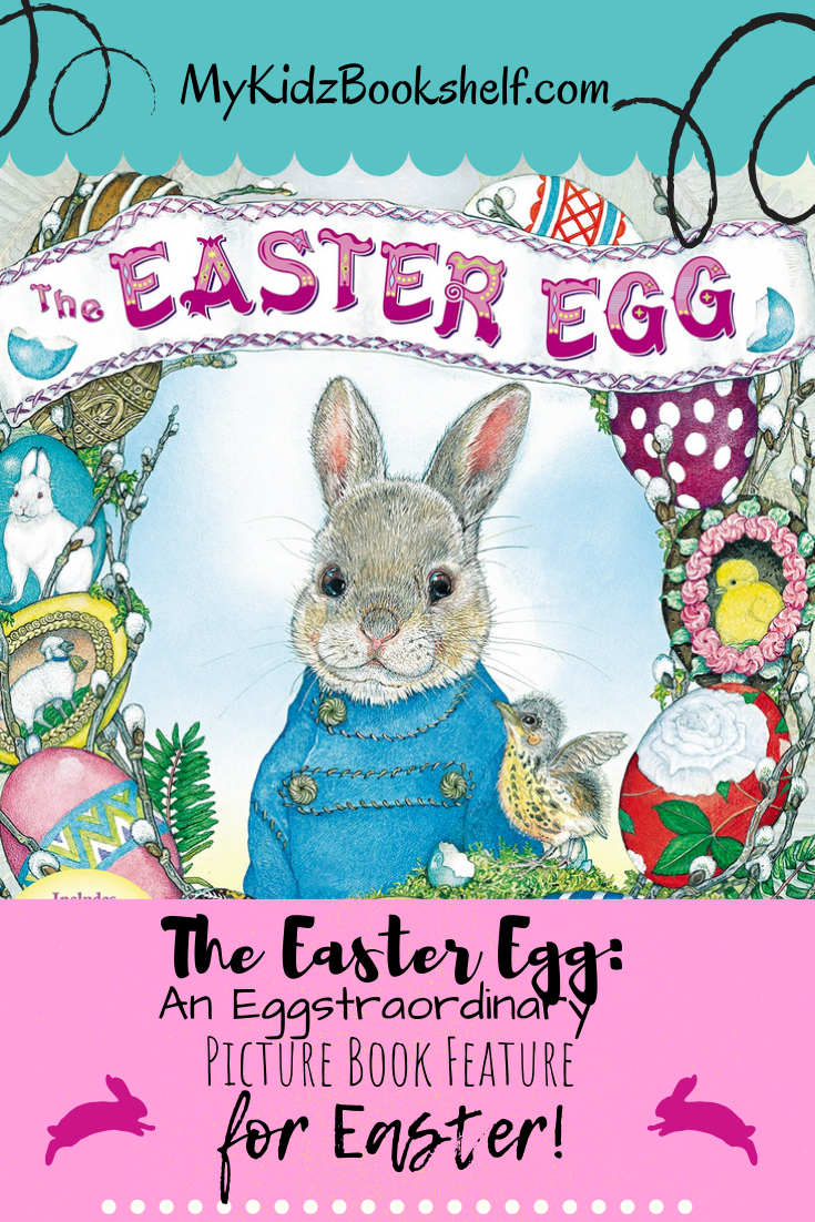 Pinterest pin for The Easter Egg by Jan Brett Picture Book shows Bunny and Easter eggsfeature