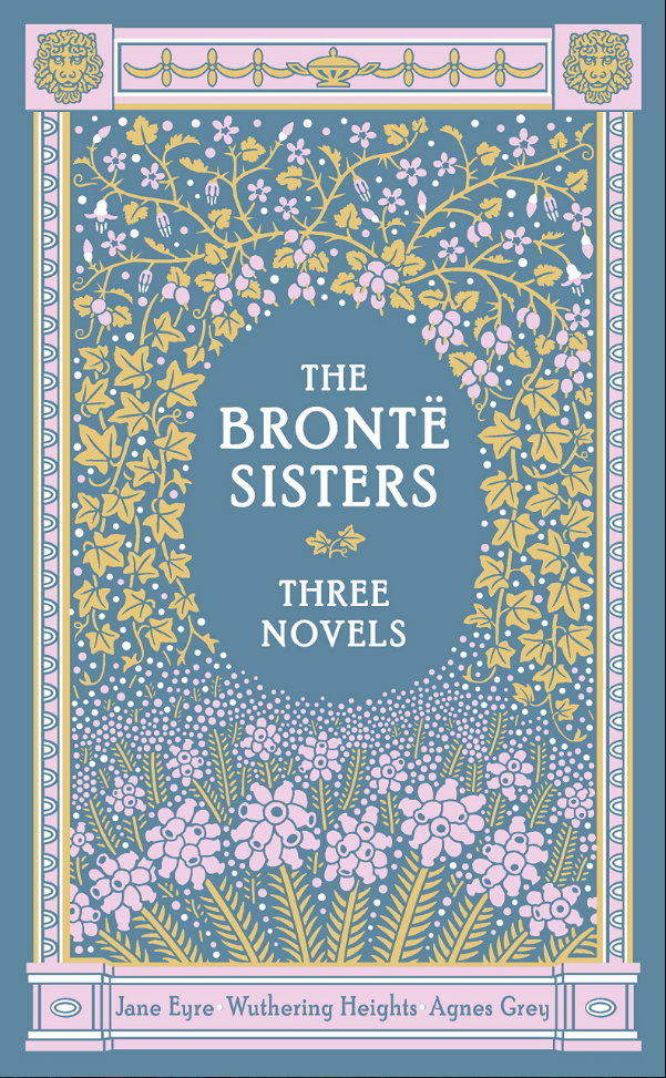 The Bronte Sisters book cover Three Novels Jane Eyre Wuthering Heights and Agnes Grey