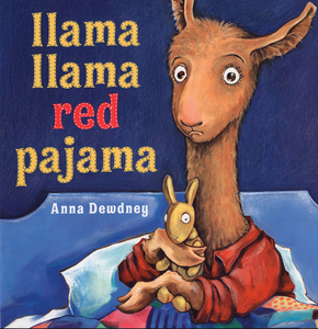 Llama llama Red Pajama by Anna Dewdney bookcover of little llama holding his stuffy in bed looking scared