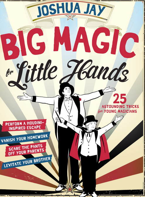 Big-Magic-for-Little-Hands-book magicians on cover