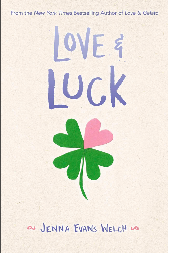 Love & Luck book cover by Jenna Evans Welch with four leaf clover
