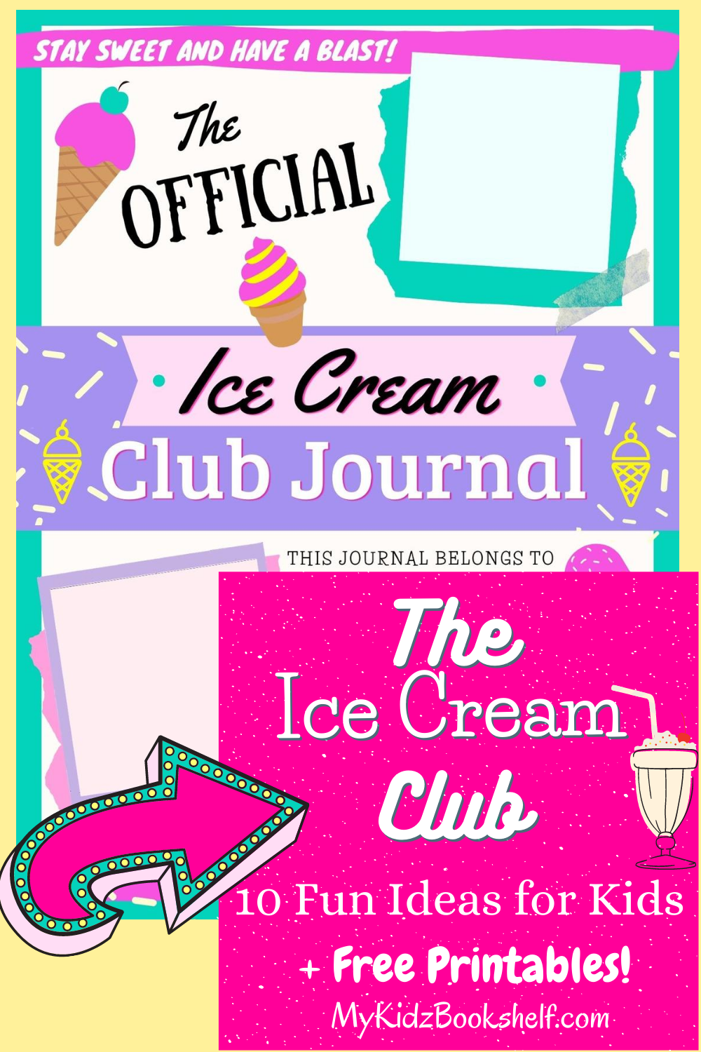 The Ice Cream Club Pinterest pin - 10 Fun Ideas for Kids and Free Printables