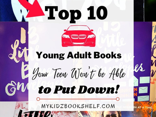 Top 10 Young Adult Books Your Teen Won't Be Able to Put Down!
