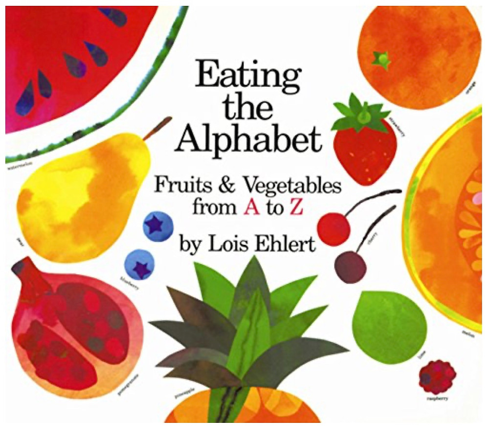Picture book Eating the Alphabet by Lois Ehlert cover with fruits and vegetables
