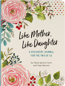 Book cover Like Mother, Like Daughter a Discovery Journal for the Two of Us has pink flowers, polka dots and leaves on the cover