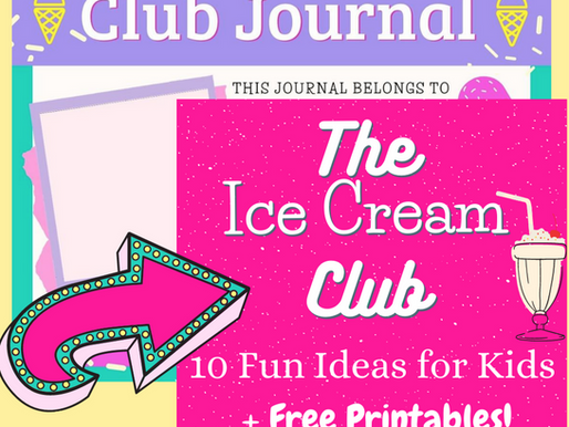 The Ice Cream Club! 10 Fun Ideas for Kids + Free Bingo & Journal Printables!