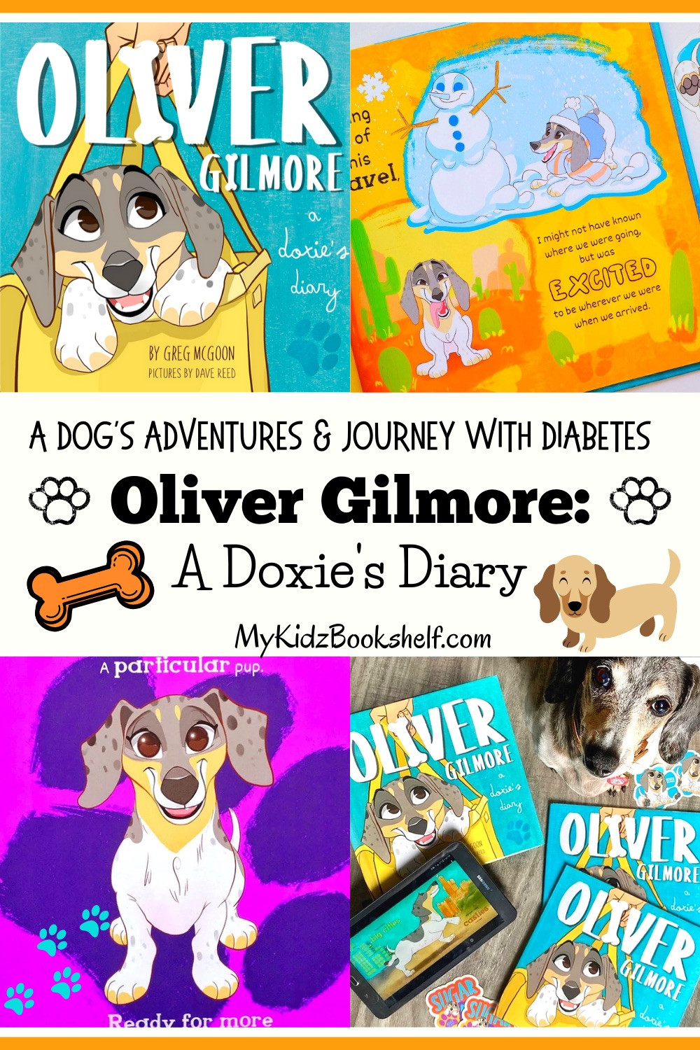 Oliver Gilmore: A Doxie's Diary picture book with dachshund on cover book about dog's adventures and canine diabetes