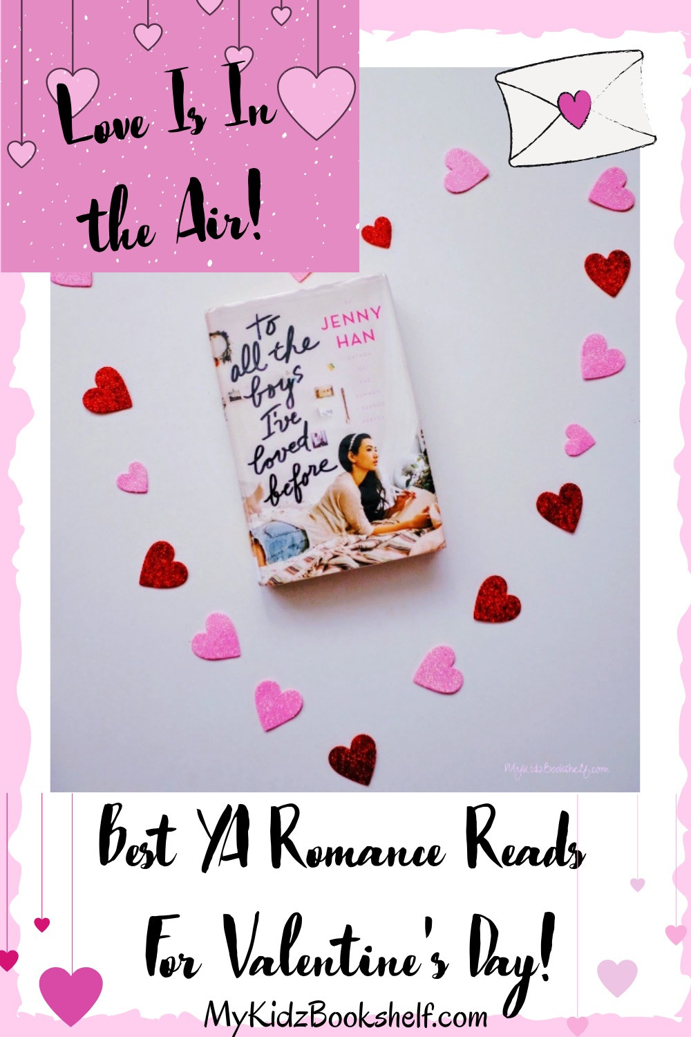 Love is in the Air Bet YA Romance Reads for Valentine's Day Pinterest Pin