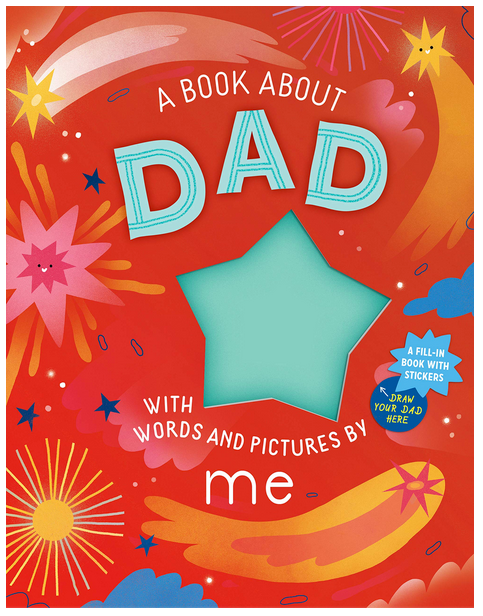 A book about Dad with words and picture by me Book Cover Workman Publishing red background with star