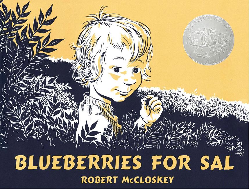 blueberries for sal by robert mccloskey caldecott honor book