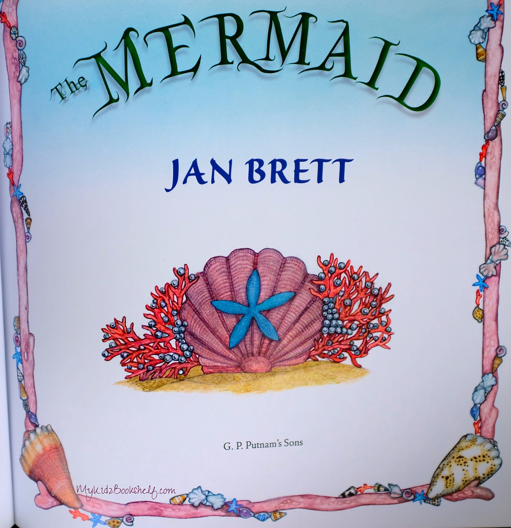 The Mermaid by Jan Brett illustration page with shell and coral