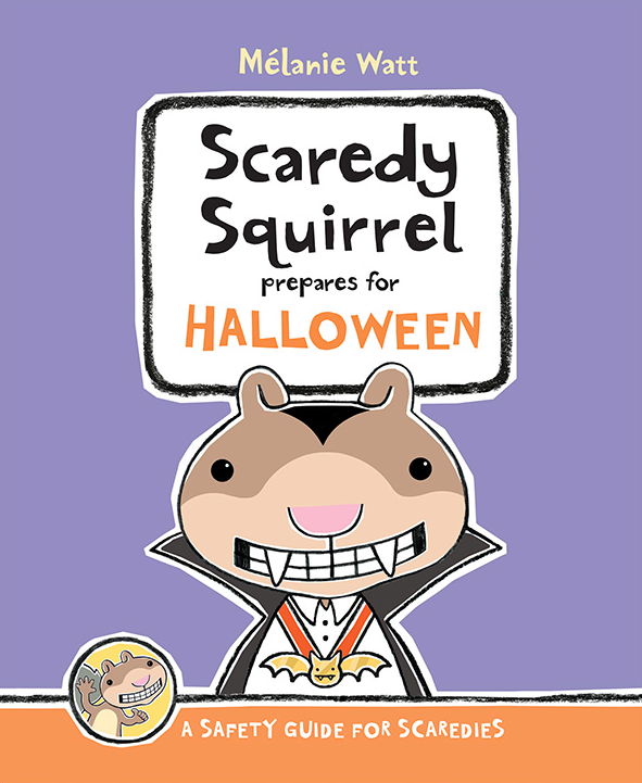 Scaredy Squirrel prepares for Halloween book by Melanie Watt with illustration of squirrel dressed up as a vampire