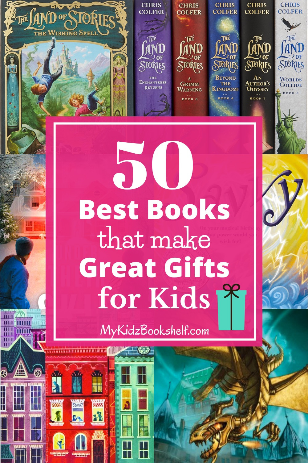 50 Best Books Great Gifts for Kids Pinterest Pin with books in background