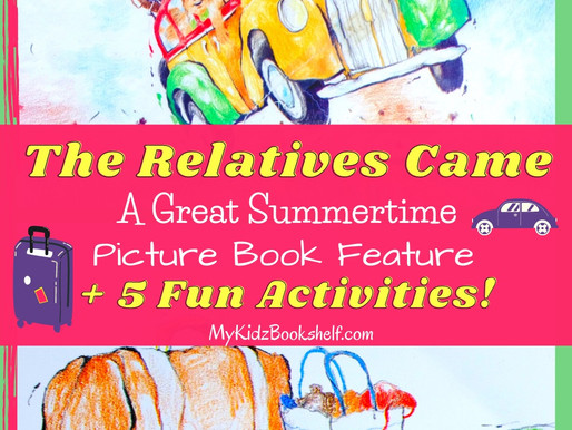 'The Relatives Came' by Cynthia Rylant -  A Summertime Picture Book Feature + 5 Fun Activities!