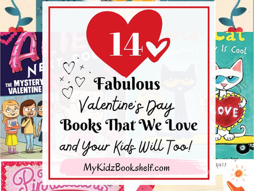 14+ Fabulous Valentine's Day Books That We Love and Your Kids Will too!