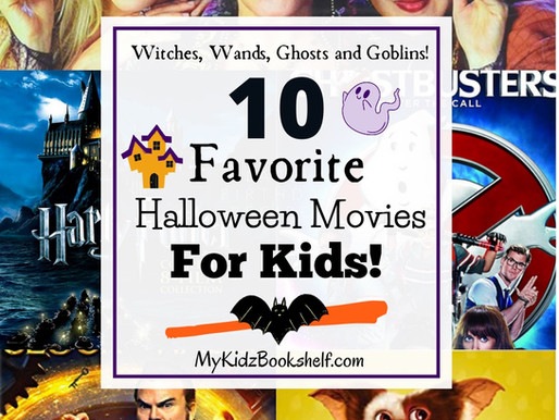 Witches, Wands, Ghosts, and Goblins: 10 of Our Favorite Halloween Movies for Kids!