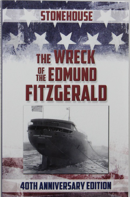 book-the-wreck-of-the-edmund-fitzgerald-by-stonehouse-40th-anniverasry-edition