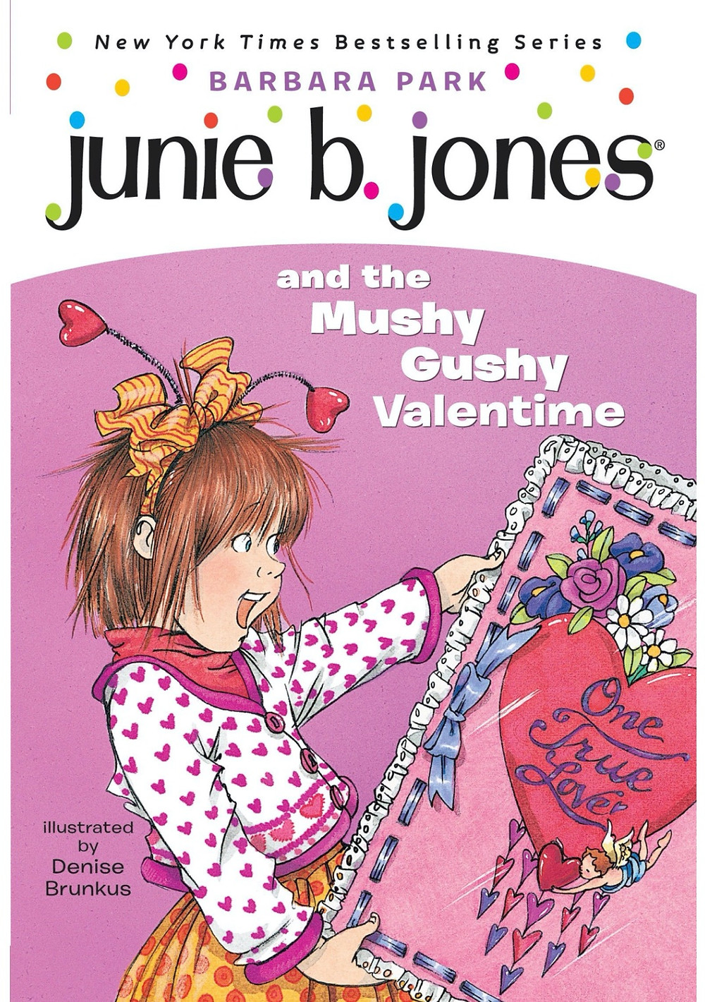Book cover of junie b. jones and the Mushy Gushy Valentime by Barbara Park shows girl holding super large valentine illustration