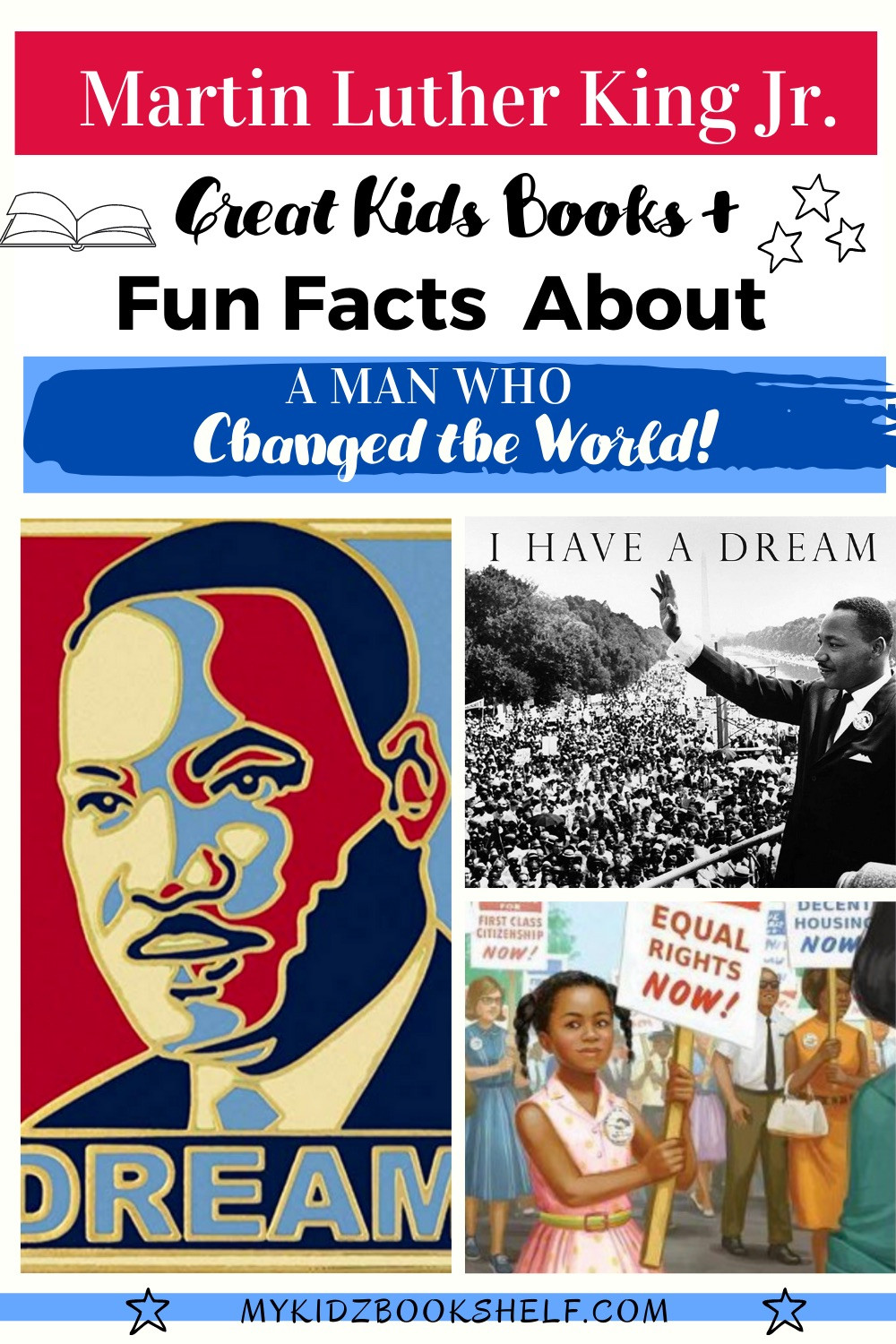 Martin Luther King Jr. Pinterest Pin with images of I Have a Dream speech, girl holding sign and marching