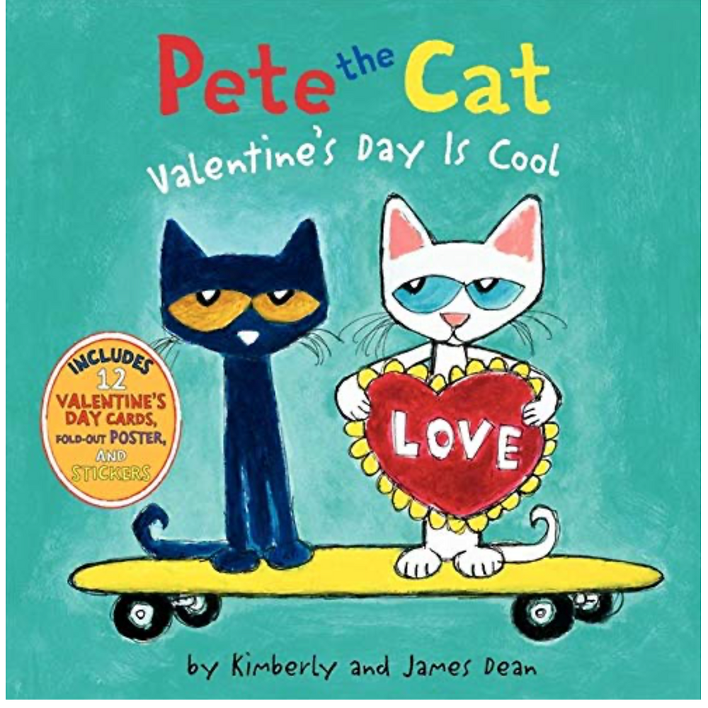 Pete the Cat Valentine's Day is Cool book cover by Kimberly and James Dean has two cats on the cover