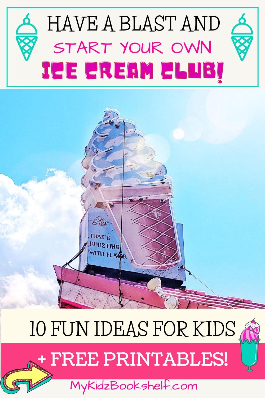 Ice Cream Club pinterest pin with Ice Cream Cone Sign