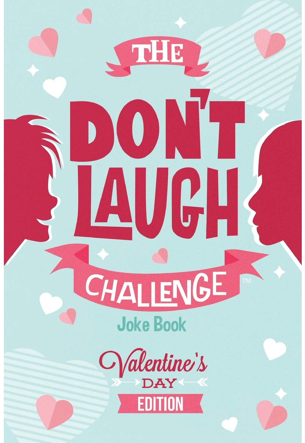 The Don't Laugh Joke Book Valentine's Day Edition