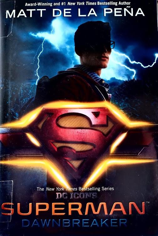 Superman-by-Matt-De-La-Pena-DC-icons-series-New-York-Times-Bestselling-Author-Award-Winning