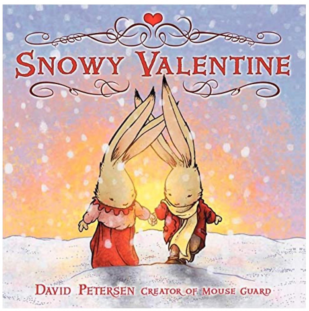 book cover with two illustrated bunnies walking through the snow Snowy Valentine by David Petersen