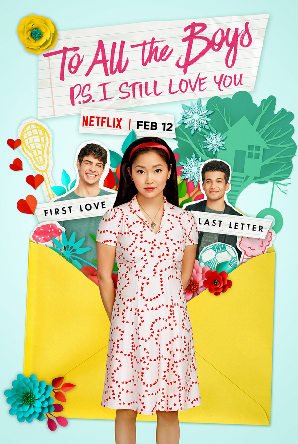 Netflix movie poster for To All the Boys P.S. I Still Love You with Lara Jean, Peter and John Ambrose based on book by Jenny Han