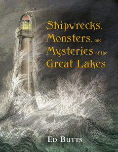 Shipwrecks-monsters-and-mysteries-of-the-great-lakes-book-by-ed-butts