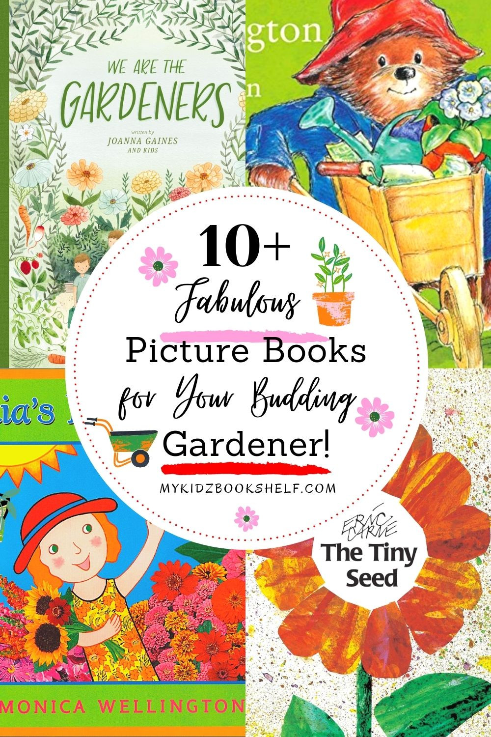 Pinterest pin 10+ Picture Books for your Budding Gardener with Paddington and other book covers