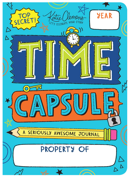 Time Capsule A seriously Awesome Journal book by Katie Clemens for kids