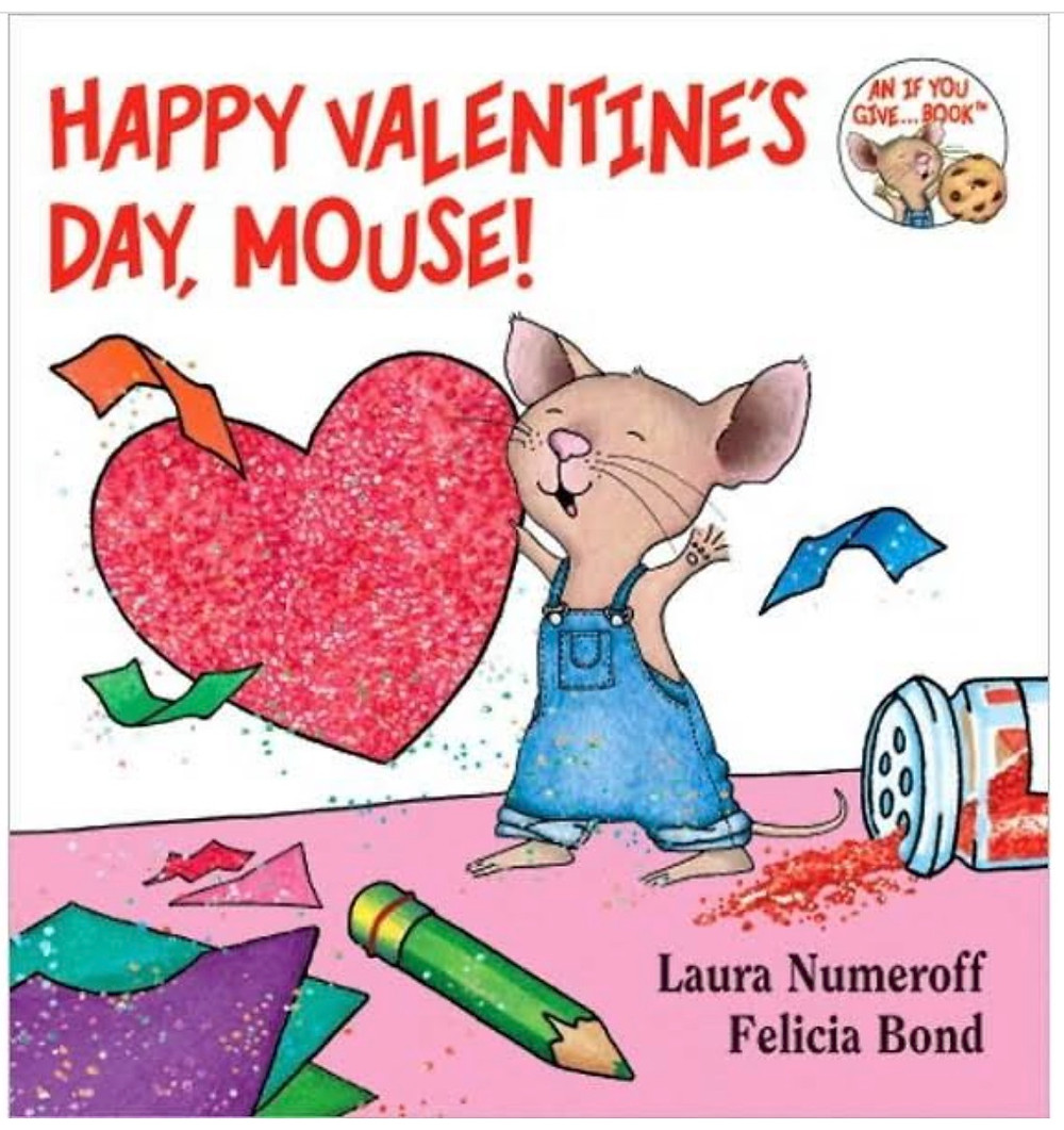 Happy Valentine's Day, Mouse picture book cover with an illustrated mouse holding a heart valentine