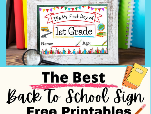 The Best Back to School Sign Free Printable for Kids - Perfect for Pictures and Fun Memories!