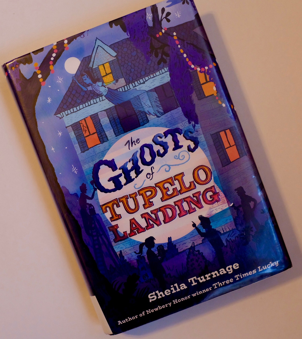 the-ghosts-of-tupelo-landing-by-Sheila-Turnage-Three-Times-Lucky