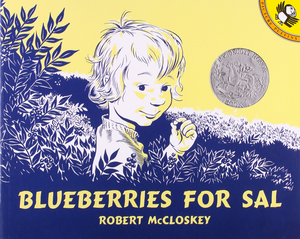 Blueberries For Sal by Robert McCloskey book cover little girl Sal in berry bushes holding a berry