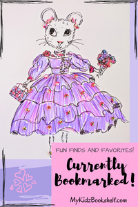 Currently bookmarked post for mykidzbookshelf.com with mouse in finery illustration inspired by Claris by Megan Hess