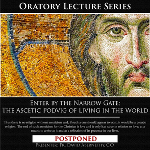 POSTPONED: Oratory Lecture Series ~ March 29