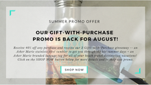 Our Gift-With-Purchase Summer Promo is Back for August!
