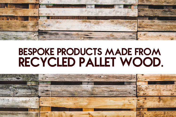 Sustainable products made from recycled pallets