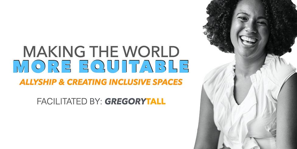Allyship & Inclusivity - Gregory Tall Co