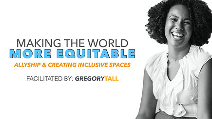 Allyship & Inclusivity - Gregory Tall Co