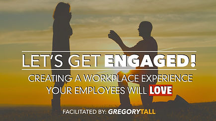 Employee Engagement - Gregory Tall Compa