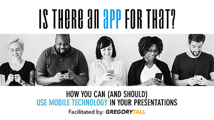 Mobile Tech in Presentations - Gregory T
