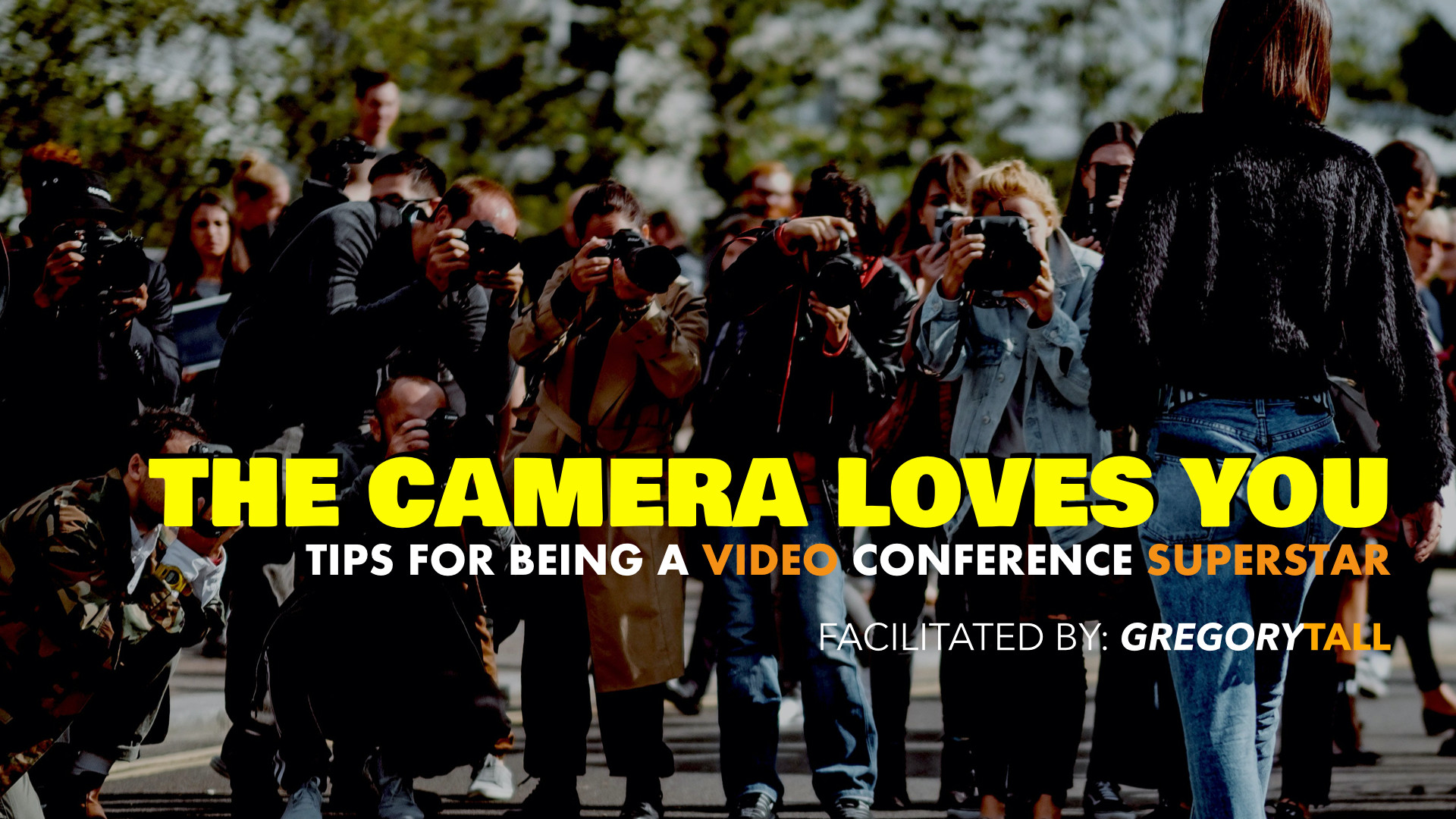 The Camera Loves You