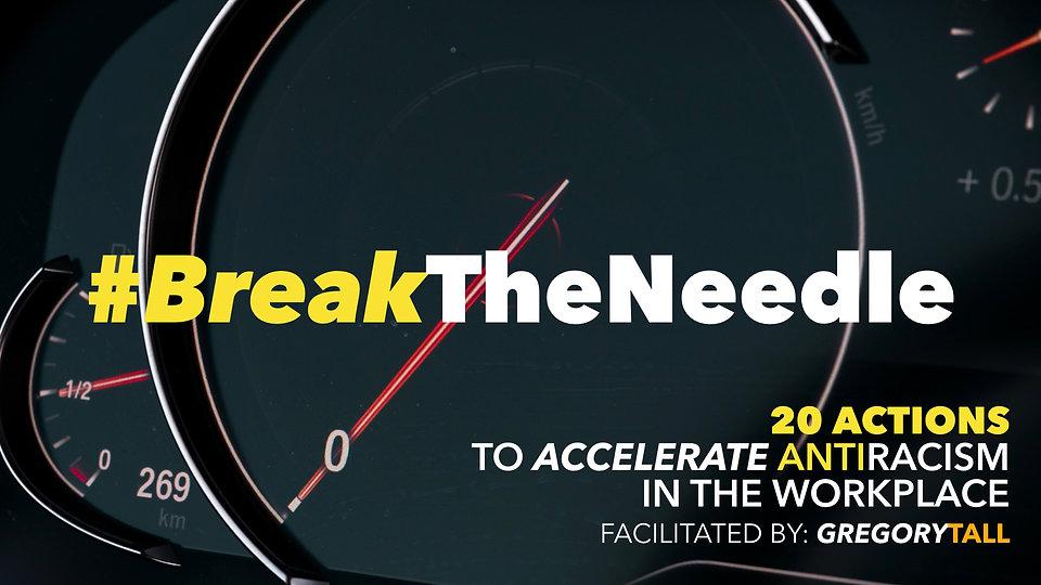 Break the Needle | Gregory Tall Company.