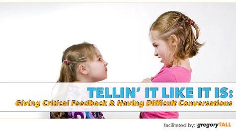 Giving Critical Feedback - Gregory Tall